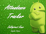 Android App Attendance Tracker...